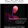 Jimmy Madison & Friends @ Lydia's Cafe