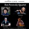 Ben Perowsky Quartet @ Lydia's Cafe