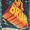 Monty Python's Life of Brian @ The Moviehouse