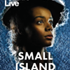 NT Live: Small Island @ The Moviehouse