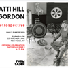 Patti Hill Gordon Retrospective Exhibit @ Farm Salon at Greig Farm