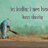 In India, I Am Home @ Gallery at 46 Green Street