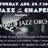 The New World Jazz Orchestra @ The Chapel Restoration
