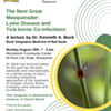 The Next Great Masquerader: Lyme Disease and Tick-borne Co-infections, A lecture by Dr. Kenneth A. Bock @ Woodstock Community Center