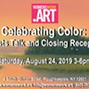 Celebrating Color: Artists Talk and Closing Reception @ womenswork.art