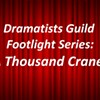 Dramatists Guild Footlight Series- A Thousand Cranes @ Paramount Hudson Valley Theater