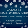 Catalyst Small Works Show @ Catalyst Gallery