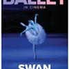 Bolshoi Ballet: Swan Lake @ Moviehouse