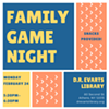 Family Game Night at the Library @ D.R. Evarts Library