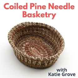 55f1d5ab_coiled_pine_needle_basketry.jpg