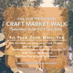 Join Craft Market Walk June 1st in Gardiner - Uploaded by v