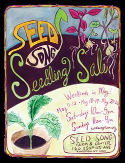 Seed Song Seedling Sale - Uploaded by info@seedsongfarm.org