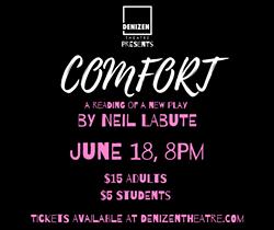 Neil LaBute's 'Comfort' Reading - Uploaded by Denizen Theatre