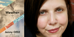 """""""Weather"""" by Jenny Offill, author feat. right - Uploaded by Oblong Books"""