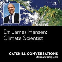 James Hansen, Climate Scientist, Catskill Conversation - Uploaded by max_ashokancenter