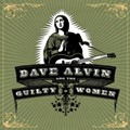 CD Review: Dave Alvin and the Guilty Women