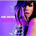 CD Review: Kid Sister