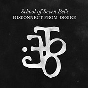 CD Review: School of Seven Bells