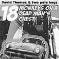 David Thomas and Two Pale Boys