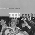 Deconstructing Punk