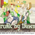 Drunk by Dawn?