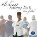 Fleshcoat featuring Dr. E