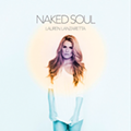 Lauren Lanzaretta's 'Naked Soul' Lives Up to Hype