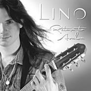 Let me play for you: New Age guitarist Lino hits all the - right notes.