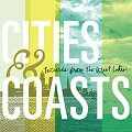 Pristine Vocal Harmonies Distinguish Cities & Coasts' 'Postcards from the Great Lakes'