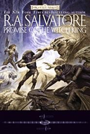 R.A. Salvatore's Promise of the Witch-King combines demons, elves, and heroes with David Coverdale's hair.
