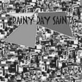 Rainy Day Saints
