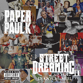 Rapper Paper Paulk Shows Great Promise on 'Street Dreaming Vol. II'