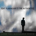Ray Flanagan & the Authorities Embrace a Wide Range of Music on 'Same Sky, Different Place'