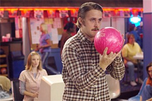 Ryan Gosling bowls for your dollars in the banal Lars and the Real Girl.