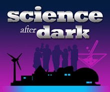 c7a3e7b1_581-science-after-dark_main-graphic.jpg