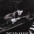 DEAD MAN, 1995, Dir. by Jim Jarmusch