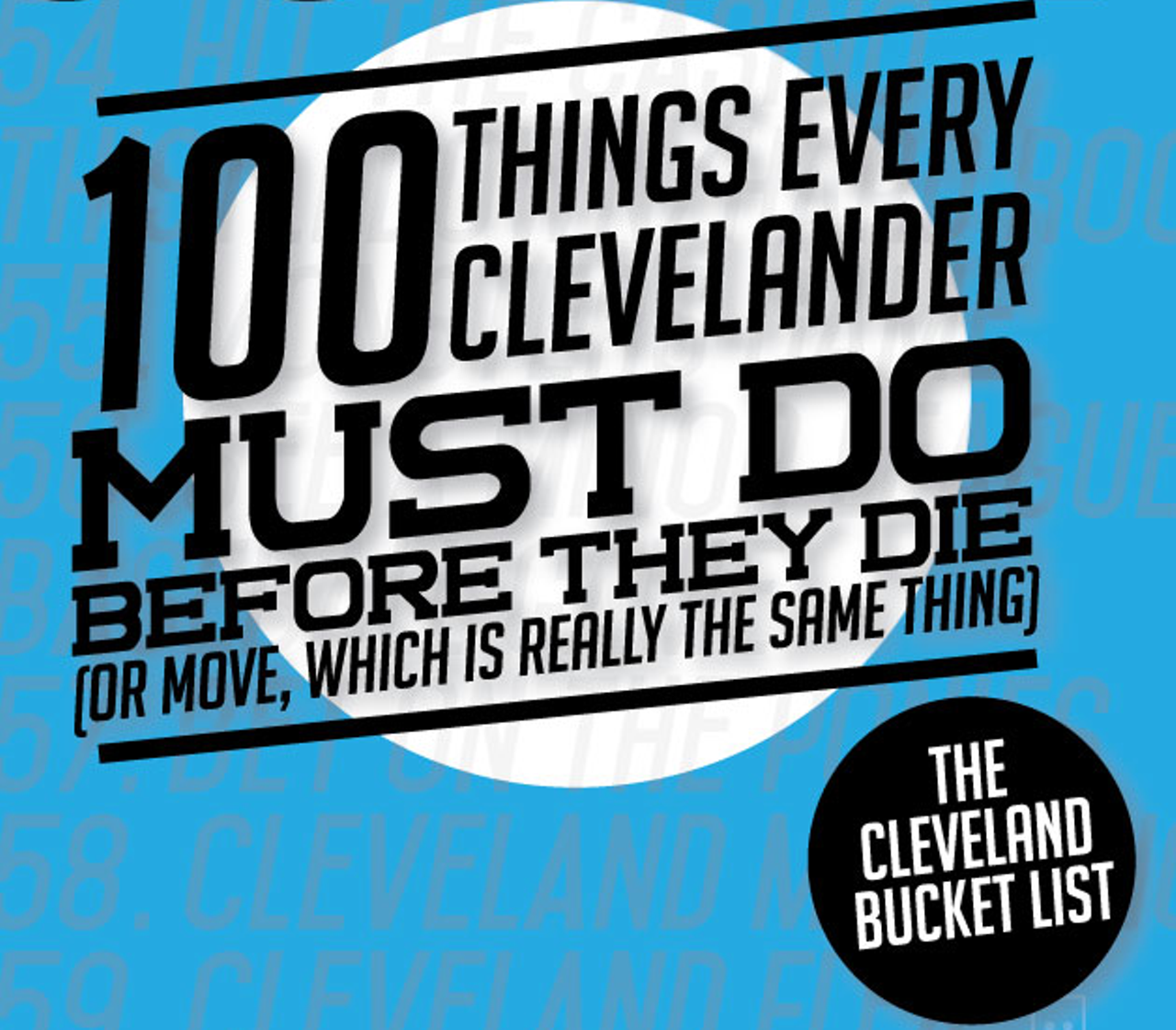The Cleveland Bucket List | News Features | Cleveland Scene