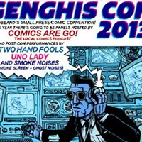 "15 Things Going on in Cleveland Over Thanksgiving Weekend This year's installment of Genghis Con, the annual comic con that highlights Cleveland's many talented graphic artists and illustrators, will feature both a convention and concert this year. The convention portion of the event begins at 2 p.m. The local podcast Comics are Go! will host panel discussions, and artists from Cleveland and the region will display their work. Then, at 7 p.m., local acts All Dinosaurs, Uno Lady and Smoke Noises (a collaboration project featuring local acts Smoke Screen and Ghost Noises) will perform. ""Should be pretty weird and awesome,"" promises organizer John G. Tickets are $5.(Niesel) Photo Courtesy of Hermes Cleveland, Facebook"