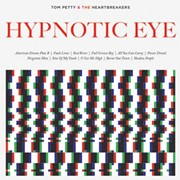 Tom Petty Returns to Form with 'Hypnotic Eye'