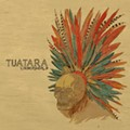 Tuatura Sounds Sharp on First Release in Six Years