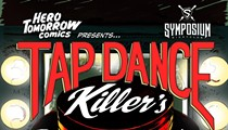 Symposium to Host Tap Dance Killer's Comic Book Cabaret on Saturday