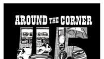Around the Corner to Celebrate Its 45th Anniversary This Week
