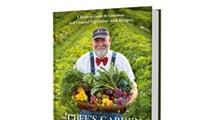 Stunning New Cookbook from the Chef's Garden Hits Bookstore Shelves Next Week
