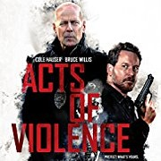 Set in Cleveland, the Action Flick 'Acts of Violence' Will Open Tomorrow