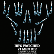 He's Watched 21 Men Die — A Former Journalist on 18 Years of Covering Executions in Ohio