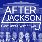 """Ideastream Launches """"After Jackson"""" Podcast Featuring 2021 Cleveland Mayoral Candidates"""