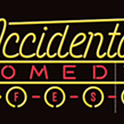 Accidental Comedy Fest Returns This Weekend