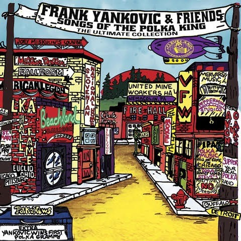 Cover art for the new Frank Yankovic collection. - COURTESY OF BOB MERLIS/M.F.H.