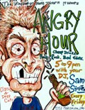 Angry Hour PUNK ROCK + CHEAP DRINKS + BAD VIBES