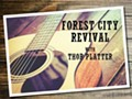 Forest City Revival w/Thor Platter
